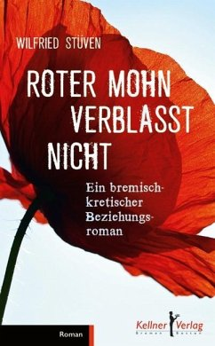 Roter Mohn verblasst nicht (eBook, PDF) - Stüven, Wilfried