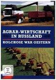 Kolchose war gestern - Agrar-Wirtschaft in Russland, 1 DVD