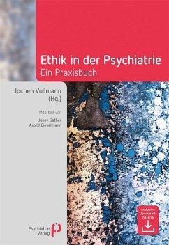 Ethik in der Psychiatrie (eBook, PDF)