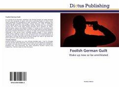 Foolish German Guilt