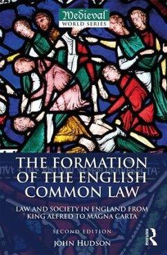 The Formation of the English Common Law - Hudson, John (St Andrews University, UK)