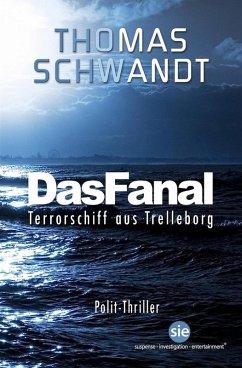 Das Fanal (eBook, ePUB)