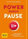 Power durch Pause (Mängelexemplar)