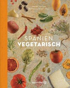 Spanien vegetarisch (eBook, ePUB) - Kunzke, Margit