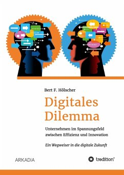 Digitales Dilemma - Hölscher, Bert F.
