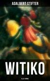 WITIKO (Alle 3 Bände) (eBook, ePUB)