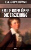 Emile oder über die Erziehung (Band 1&2) (eBook, ePUB)