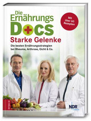 Die Ernährungs-Docs - Starke Gelenke - Riedl, Matthias; Fleck, Anne; Klasen, Jörn