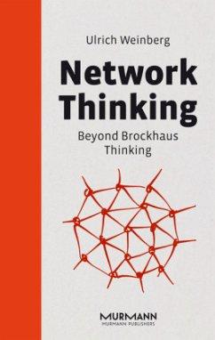 Network Thinking - Weinberg, Ulrich