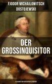 Der Großinquisitor: Klassiker der russischen Literatur (eBook, ePUB)