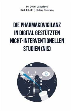 Die Pharmakovigilanz in digital gestützten nicht-interventionellen Studien (NIS)