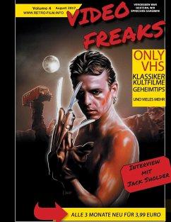 Video Freaks Volume 4 - Bamberg, Till; Feldmann, Christopher; Heidkamp, Bernhard; Gebhardt, Steffen