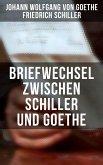 Briefwechsel zwischen Schiller und Goethe (eBook, ePUB)