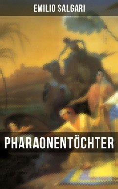 Pharaonentöchter (eBook, ePUB) - Salgari, Emilio