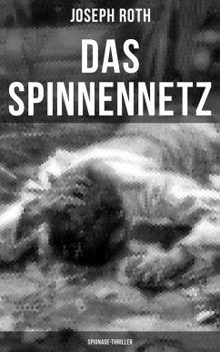 Das Spinnennetz: Spionage-Thriller (eBook, ePUB) - Roth, Joseph