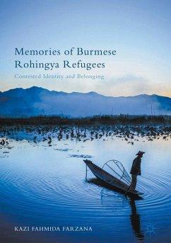 Memories of Burmese Rohingya Refugees - Farzana, Kazi Fahmida