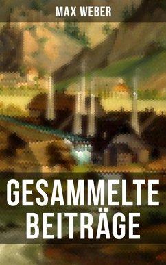 Gesammelte Beiträge von Max Weber (eBook, ePUB)