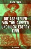 Die Abenteuer von Tom Sawyer und Huckleberry Finn (Mit Illustrationen) (eBook, ePUB)
