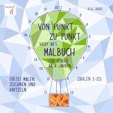 Von Punkt zu Punkt. Vicky Bo's Malbuch für Kinder