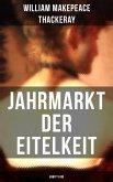 Jahrmarkt der Eitelkeit (Vanity Fair) (eBook, ePUB)