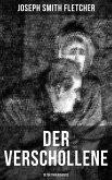 Der Verschollene (Detektivgeschichte) (eBook, ePUB)