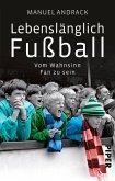 Lebenslänglich Fußball (eBook, ePUB)