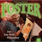 Foster, Folge 9: Das Tote-Welt-Phänomen (MP3-Download)