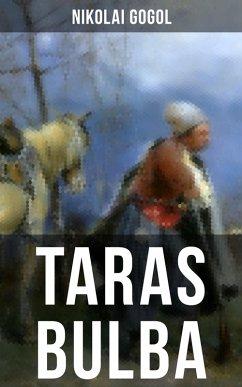 Taras Bulba (eBook, ePUB) - Gogol, Nikolai