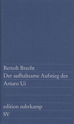 Der aufhaltsame Aufstieg des Arturo Ui (eBook, ePUB) - Brecht, Bertolt