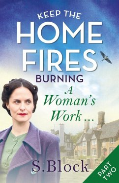 Keep the Home Fires Burning - Part Two (eBook, ...