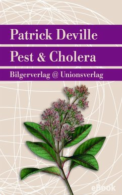 Pest & Cholera (eBook, ePUB) - Deville, Patrick
