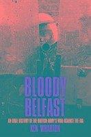 Bloody Belfast - Wharton, Ken