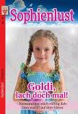Sophienlust Nr. 12: Goldi, lach doch mal! / Niemand hat mich richtig lieb / Vera wartet auf ihre Eltern