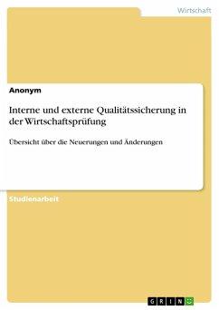 Interne und externe Qualitätssicherung in der Wirtschaftsprüfung