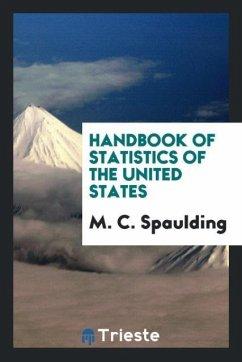 Handbook of statistics of the United States
