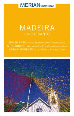 MERIAN momente Reiseführer Madeira und Porto Sa...