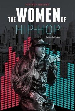 The Women of Hip-Hop - Llanas, Sheila Griffin