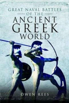 Great Naval Battles of the Ancient Greek World - Rees, Owen