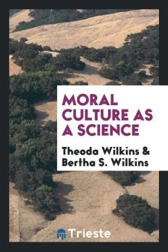 Moral culture as a science