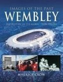 Wembley: The History of the Iconic Twin Towers and the Events They Witnessed