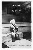 Room to Dream - Lynch, David; McKenna, Kristine