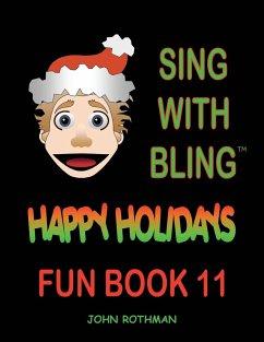 Sing with Bling - Rothman, John