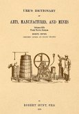 Ure's Dictionary of Arts, Manufactures and Mines; Volume IIIb: Point Net to Zostera