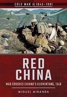Red China: Mao Crushes Chiang's Kuomintang, 1949 - Tonder, Gerry Van