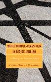 White Middle-Class Men in Rio de Janeiro