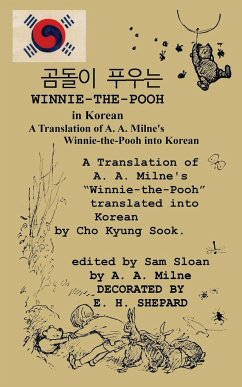 Winnie-the-Pooh in Korean A Translation of A. A. Milne's Winnie-the-Pooh into Korean