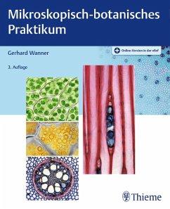 Mikroskopisch-botanisches Praktikum (eBook, PDF) - Wanner, Gerhard
