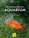 Praxishandbuch Aquarium (eBook, ePUB)