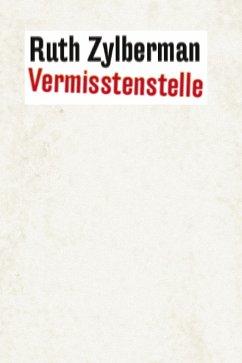 Vermisstenstelle (eBook, ePUB) - Zylberman, Ruth