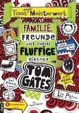 Toms geniales Meisterwerk: Familie, Freunde und andere fluffige Viecher / Tom Gates Bd.12 (eBook, ePUB)